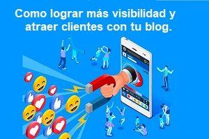 Como Atraer clientes con tu blog